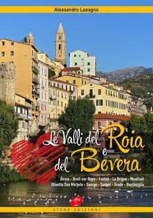 Le valli del Roia e del Bevera - Alessandro Lasagno - copertina