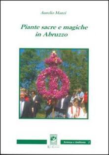 Piante sacre e magiche in Abruzzo - Aurelio Manzi - copertina