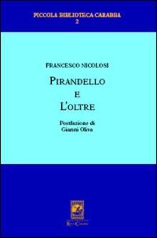 Pirandello e l'oltre - Francesco Nicolosi - copertina