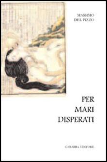 Per mari disperati - Massimo Del Pizzo - copertina