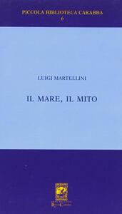 Il mare il mito. Gabriele D'Annunzio a Porto S. Giorgio (1882-1883)