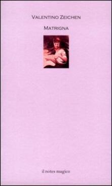 Matrigna - Valentino Zeichen - copertina
