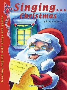 Singing... Christmas. Con CD Audio