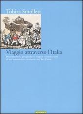 Viaggio attraverso l'Italia. Disavventure, pregiudizi e fugaci consolazioni di un romanziere scozzese nel bel paese