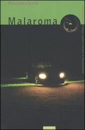 Malaroma. Con CD Audio