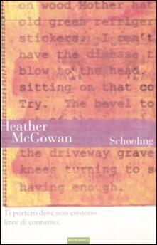Schooling - Heather McGowan - copertina