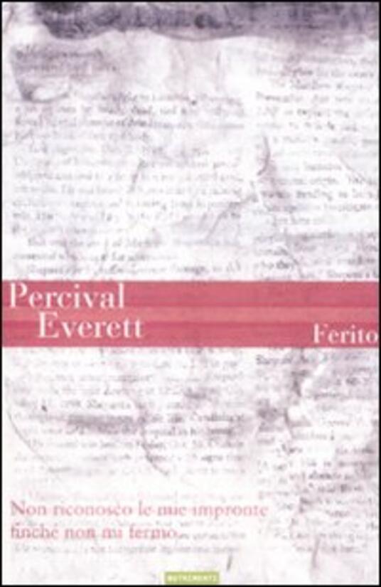 Ferito - Percival Everett - copertina