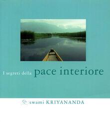 I segreti della pace interiore.pdf