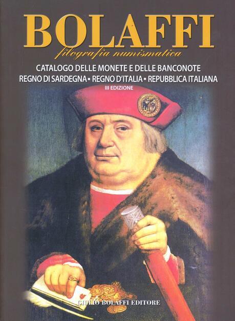 176f970a9a Catalogo delle monete e delle banconote. Regno di Sardegna, Regno d'Italia,