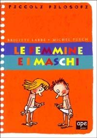 Le Le femmine e i maschi - Labbé Brigitte Puech Michel - wuz.it