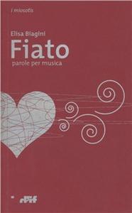 Libro Fiato. Parole per musica Elisa Biagini