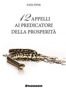12 appelli ai predicatori della prosperità