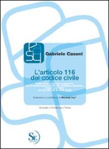 L' articolo 116 del codice civile. Nulla osta e regolare soggiorno per il matrimonio in Italia del cittadino straniero