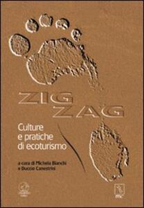 Zig zag. Culture e pratiche di ecoturismo