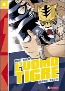Nordestcaffeisola.it L' Uomo Tigre. Vol. 8 Image