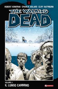 Libro Il lungo cammino. The walking dead. Vol. 2 Robert Kirkman , Charlie Adlard , Cliff Rathburn