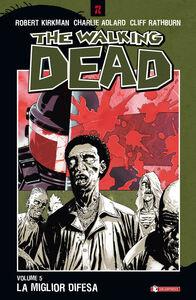 Libro La miglior difesa. The walking dead. Vol. 5 Robert Kirkman , Charlie Adlard , Cliff Rathburn
