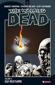 Libro Qui restiamo. The walking dead. Vol. 9 Robert Kirkman , Charlie Adlard , Cliff Rathburn