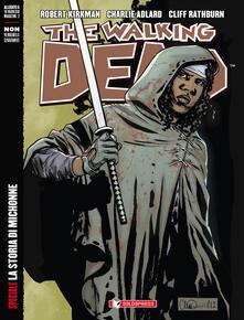 La storia di Michonne. The walking dead. Ediz. speciale - Robert Kirkman,Charlie Adlard,Cliff Rathburn - copertina