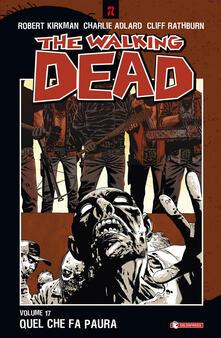 Antondemarirreguera.es Quel che fa paura. The walking dead. Vol. 17 Image
