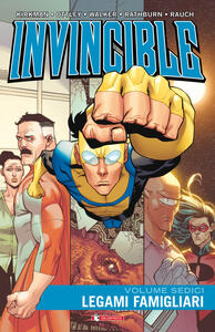 Legami famigliari. Invincible. Vol. 16