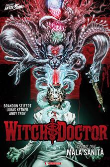 Recuperandoiltempo.it Mala sanità. Witch doctor. Vol. 2 Image