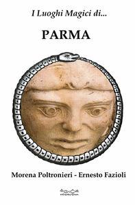 I luoghi magici di Parma