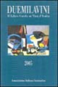 Foto Cover di Duemilavini 2005. Il libro guida ai vini d'Italia, Libro di  edito da Bibenda