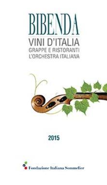 Winniearcher.com Bibenda 2015. Vini d'Italia, grappe e ristoranti L'orchestra italiana Image