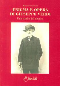 Enigma e opera di Giuseppe Verdi