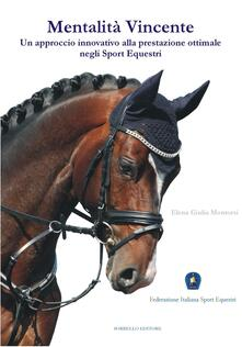 Ristorantezintonio.it Mentalità vincente. Un approccio innovativo alla prestazione ottimale negli sport equestri Image