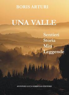 La valle. Sentieri storia miti leggende.pdf
