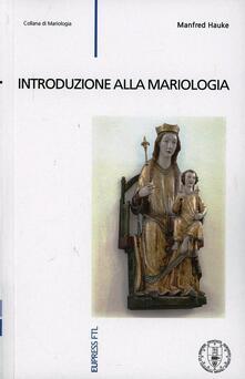 Introduzione alla mariologia - Manfred Hauke - copertina