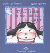Matilde ha una fifa blu... del buio