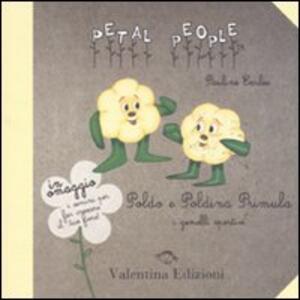 Poldo e Poldina Primula. I gemelli sportivi. Con gadget