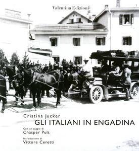 Gli Italiani in Engadina