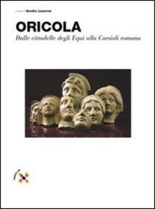 Oricola. Dalle cittadelle degli equi alla Carsioli romana