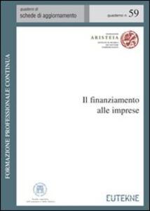 Il finanziamento alle imprese. Disciplina civilistica e fiscale