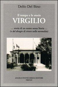Virgilio. Storia di un uomo senza storia