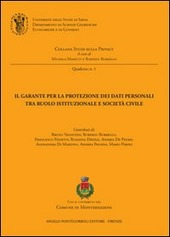 Il garante per la protezione dei dati personali tra ruolo istituzionale e societa civile