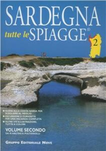 Sardegna. Tutte le spiagge. Vol. 2: Da Is Arutas a Pultiddolu.