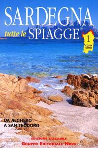 Sardegna. Tutte le spaggie. Vol. 1: Costa Nord.