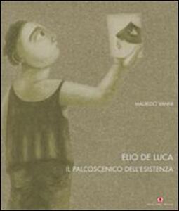Prometeo. Elio De Luca. Il palcoscenico dell'esistenza. Ediz. italiana, inglese e francese
