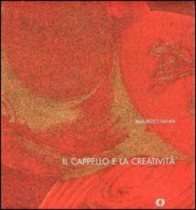 Il cappello e la creatività. Ediz. italiana e russa