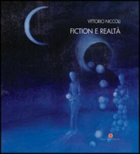 Fiction e realtà. Ediz. italiana e inglese
