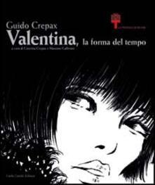 Guido Crepax. Valentina, la forma del tempo - copertina