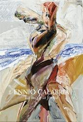 Ennio Calabria. La luce e la forma