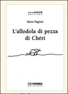 L' allodola di pezza di Chéri - Maria Pagnini - copertina