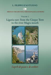 Ligurian east. From the Cinque Terre to the river Magra mounth