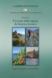 Il Levante della Liguria, da Genova a Levanto